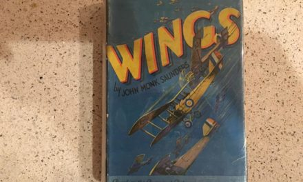 Treasures from The Dalenberg Library:  Wings, by John Monk Saunders (1927)