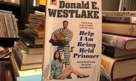 Help I Am Being Held Prisoner, by Donald E. Westlake