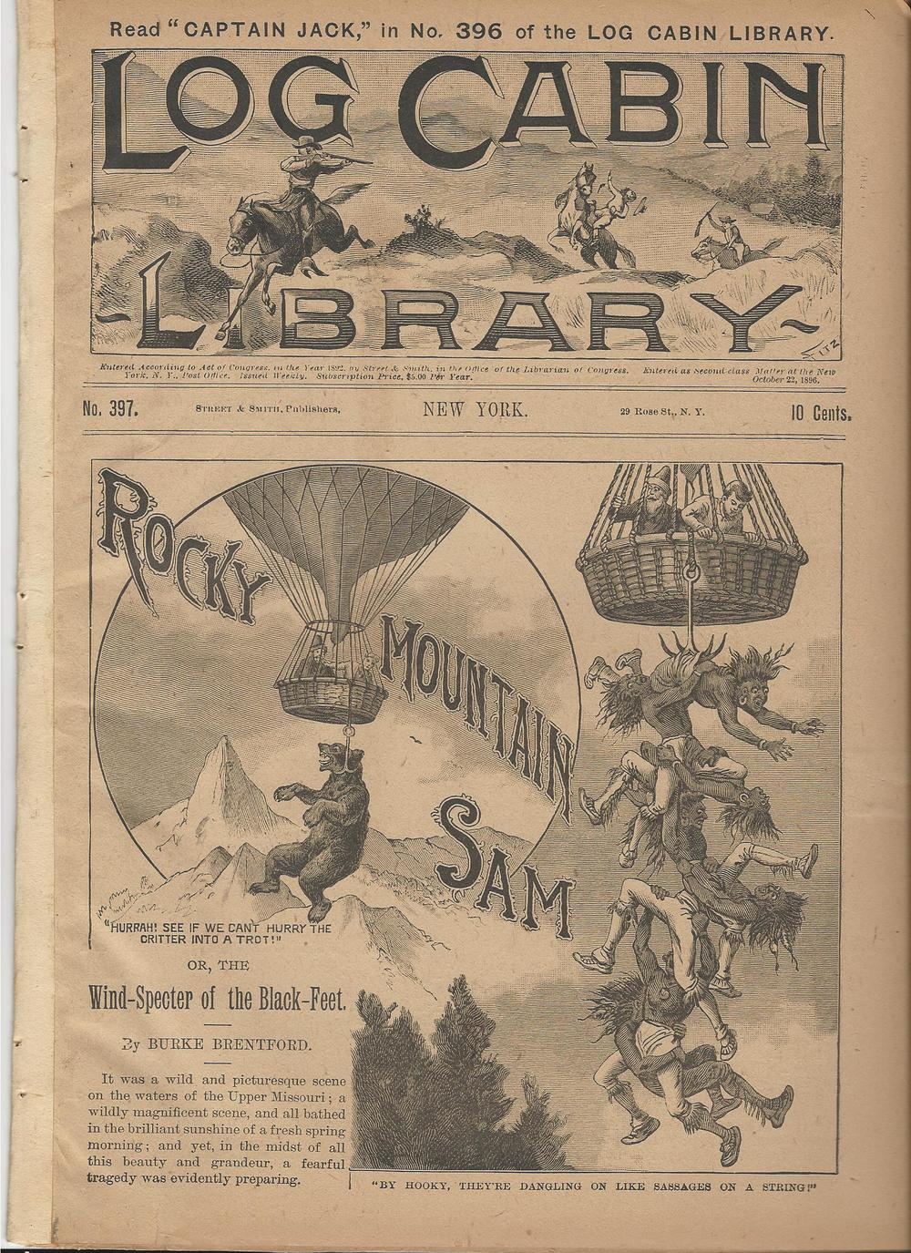 Log Cabin Library #397 from 1896 features a cover portraying not only cruelty to American Indians, but also cruelty to animals, in the service of a comic tale.  Balloons showed up a lot in dime novel covers, along with a lot of other fantastic 19th Century Jules Verne-inspired conveyances.  This was still more than a decade before the Wright Brothers.