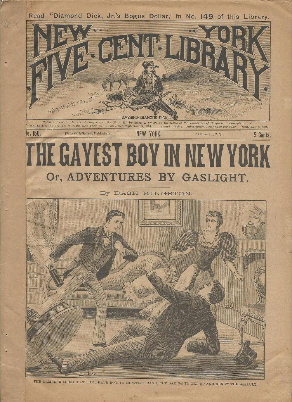 "New York Five Cent Library #150. From 1895, this edition sports a title that isn't offensive, but definitely wouldn't mean the same thing today. It took a while for this usage to go out of fashion--they were still making movies in the 1930's with titles like ""The Gay Divorcee."""
