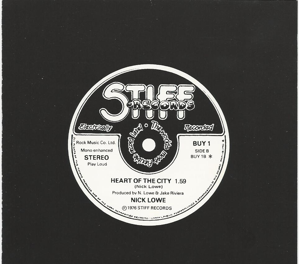 """Stiff Records was known for tongue in cheek slogans and marketing tags. Their discs claimed to be """"Electrically Recorded"""" and """"Mono Enhanced Stereo"""" (whatever that is.) Their catalog numbers were pleas to make a sale (or wry comments on the fact that maybe they weren't making that many sales.) Their first recording, by Nick Lowe, was humorously catalogued with the number BUY1."""