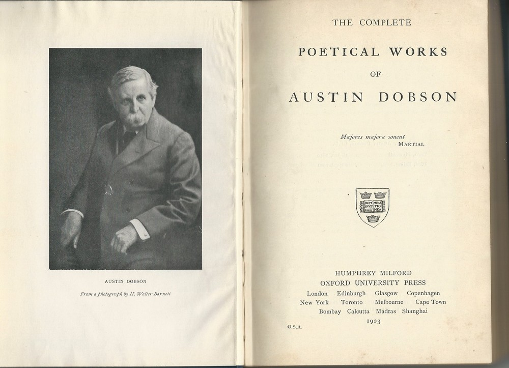 Old Books: The Complete Poetical Works of Austin Dobson