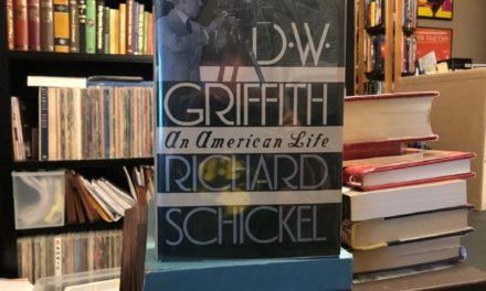 D. W. Griffith: An American Life, by Richard Schickel (1984)