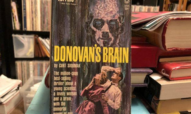 Donovan's Brain, by Curt Siodmak (1942)