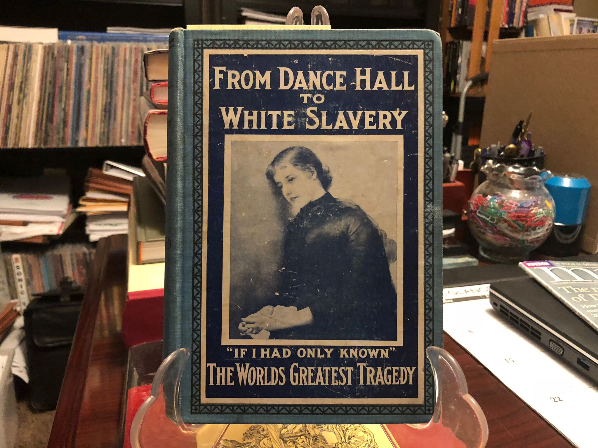 "Treasures from The Dalenberg Library:  ""From Dance Hall to White Slavery"" (1912)"